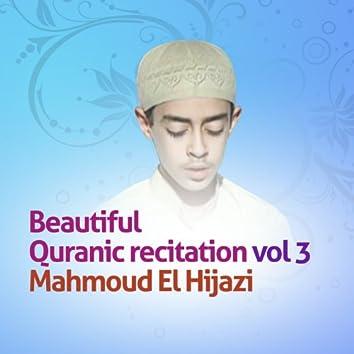 Beautiful quranic recitation, Vol. 3 (Quran - Coran - Islam)
