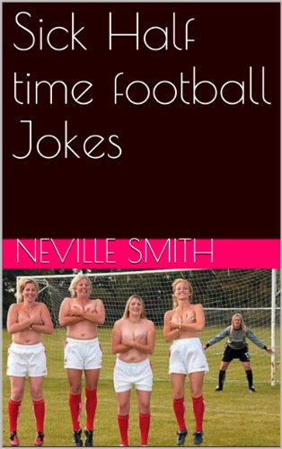 Sick Half time football Jokes for Crystal Palace Fans (English Edition)