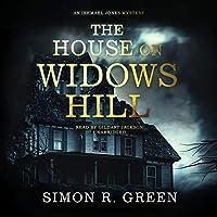 The House on Widows Hill (Ishmael Jones)