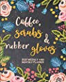 Coffee, Scrubs & Rubber Gloves: 2021 Planner, Weekly And Monthly Planner, Organizer, Diary, Agenda For Nurses