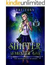 Bloodwood Academy Shifter: Semester One (Bloodwood Year One Book 1)