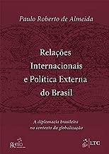 Relações Internacionais e Política Externa do Brasil (Em Portuguese do Brasil)