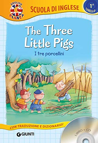 The three little Pigs-I tre porcellini. Con CD Audio [Lingua inglese]