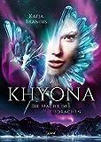 Khyona (2). Die Macht der Eisdrachen - Katja Brandis