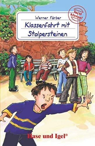 Klassenfahrt mit Stolpersteinen: Schulausgabe (Total klasse!)