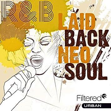 Laid Back Neo Soul