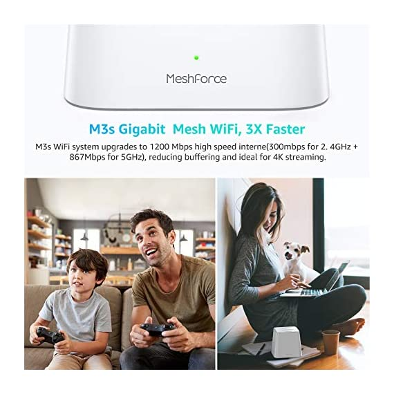 Meshforce Whole Home Mesh WiFi System M3s (Set of 1) – Dual Band Wireless Mesh Router for Range Extension – Add WiFi… 2 Meshforce's Flagship Mesh WiFi: Here is M3s Mesh WiFi System upgraded from MeshForce M1 and M3, equipped with all gigabit ethernet and even greater coverage. The dual band WiFi creates a super powerful wireless network for entire home. Capable for up to 60 devices so everyone can enjoy seamless, flawless and fast Internet. Your WiFi Jumps to Next Level: A true router replacement, as well as the wireless technology. With all new mesh WiFi technology, relax and enjoy seamless & secured single-SSID WiFi, just walk across your home and full WiFi all the time. 6+ bedrooms coverage and extension available, from basement to living room, door to backyard. Whole home, stay connected. Quick and Simple Setup: With My Mesh mobile app, setup your new M3s WiFi system in only 10 minutes. Remote management allows you see and control the WiFi status even when you are outside. Guest WiFi, parental control and more advanced features, discover in the App.