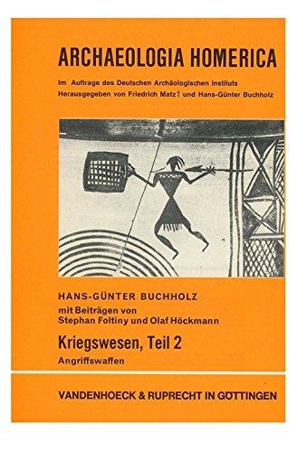 Archaeologia Homerica: Kriegswesen: Lfg. E /2 (Gottingische Gelehrte Anzeigen, Band 2)