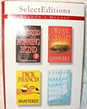 Reader's Digest: Select Editions (Running Blind by Lee Child, Dream Country by Luanne Rice, Shattered by Dick Francis, A C...