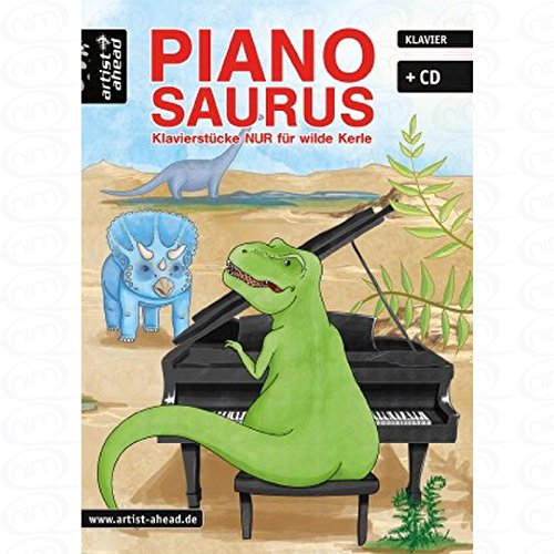Pianosaurus - arrangiert für Klavier - mit CD [Noten/Sheetmusic] Komponist : ENGEL VALENTHIN