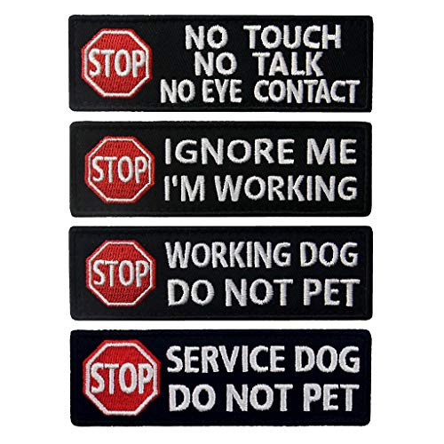 Service Dog Stop No Touch Talk Eye Contact Do Not Pet Working Ignore Me Vest/Harnesses Morale Tactical Patch Embroidered Badge Fastener Hook & Loop Emblem, 1.25 X 3.85 Inch, 4 Pcs