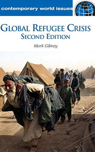 Global Refugee Crisis: A Reference Handbook, 2nd Edition (Contemporary World Issues)