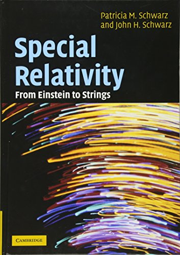 Special Relativity: From Einstein to Stringsの詳細を見る
