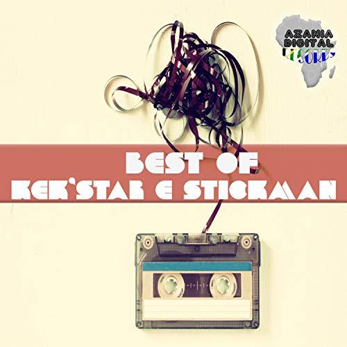 Best Of Kek'star & Stickman