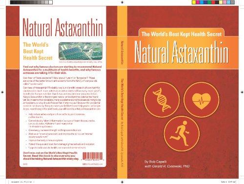 NATURAL ASTAXANTHIN: The World's Best Kept Health Secret (English Edition)