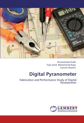 Digital Pyranometer: Fabrication and Performance Study of Digital Pyranometer