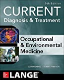 Current Occupational & Environmental Medicine (Current Occupational and Environmental Medicine)