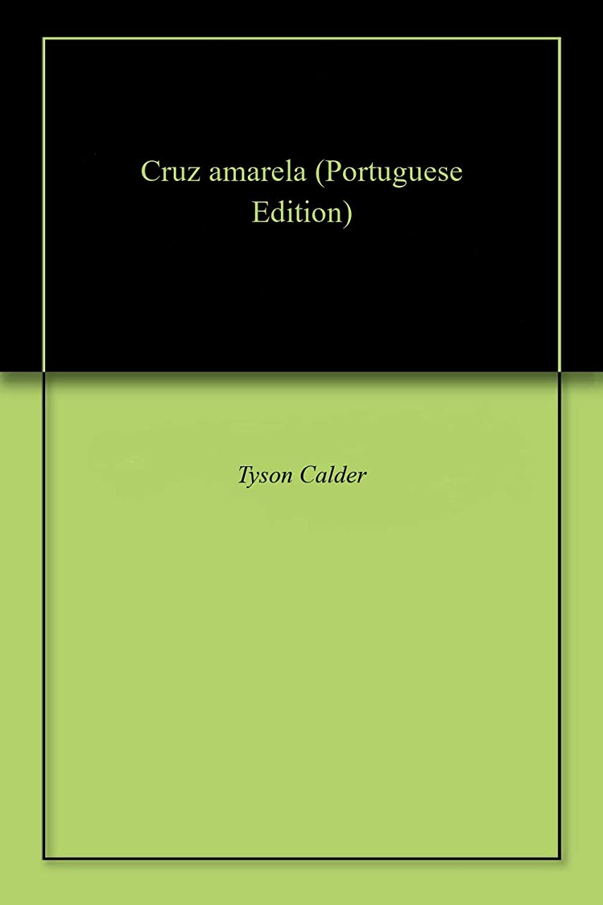 層推進力引き渡すCruz amarela (Portuguese Edition)