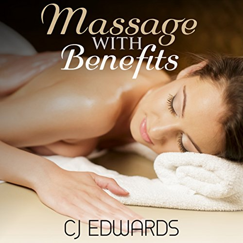 Massage with Benefits audiobook cover art