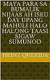 maya para sa bumalik nijaas ah isku day upang mahuli halo halong taasi sigaw sumunod (Italian Edition)