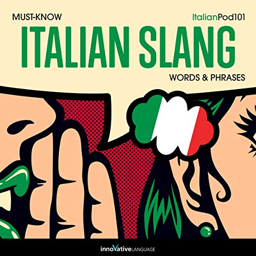 Learn Italian: Must-Know Italian Slang Words & Phrases cover art