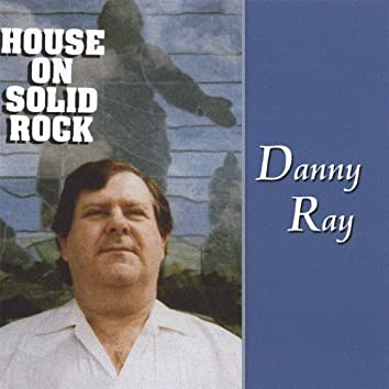 House On Solid Rock