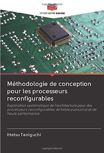 pas cher un bon Méthodologie de conception de processeur reconfigurable: enquête systématique…