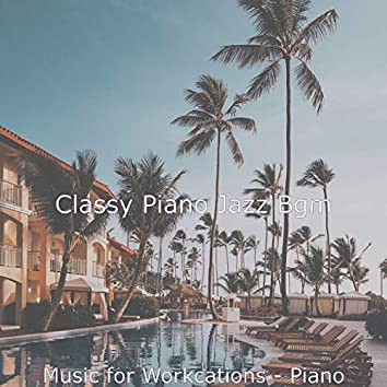 Music for Workcations - Piano
