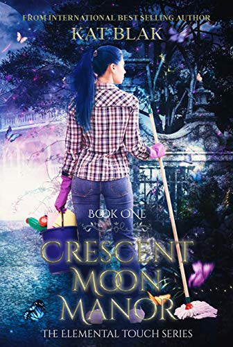 Crescent Moon Manor (The Elemental Touch Series Book 1)