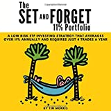The Set and Forget 11% Portfolio: A Low Risk ETF