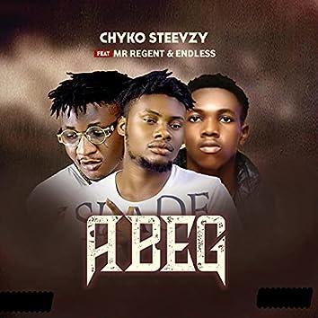 ABEG (feat. Mr. Regent & Endless)
