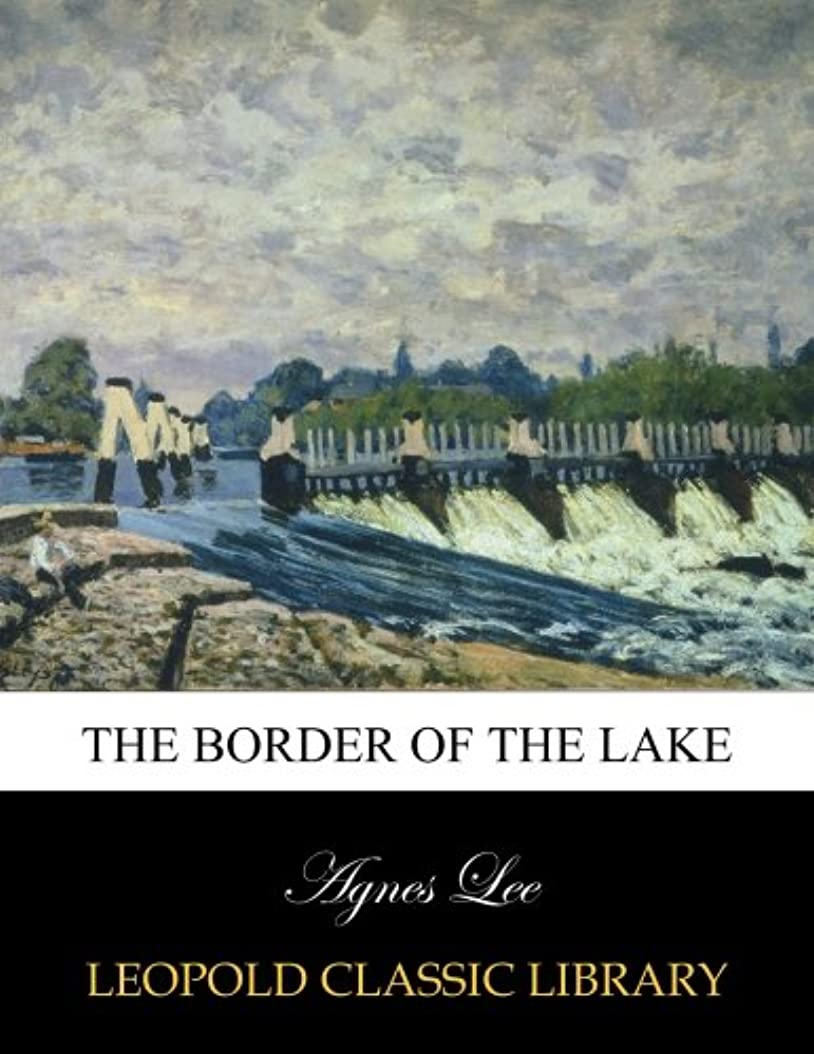 電話する影響力のあるドルThe border of the lake