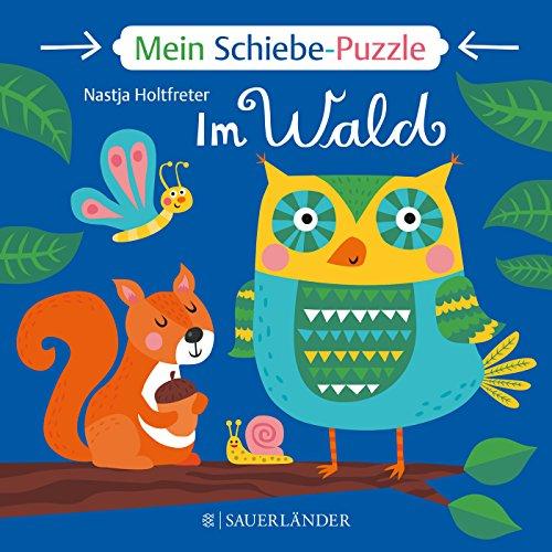 Mein Schiebe-Puzzle: Im Wald (DUDEN Pappbilderbücher 18+ Monate)