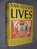 Van Loon's Lives