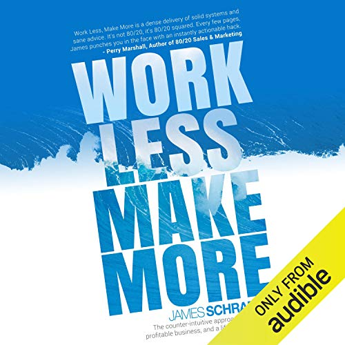 Work Less, Make More audiobook cover art
