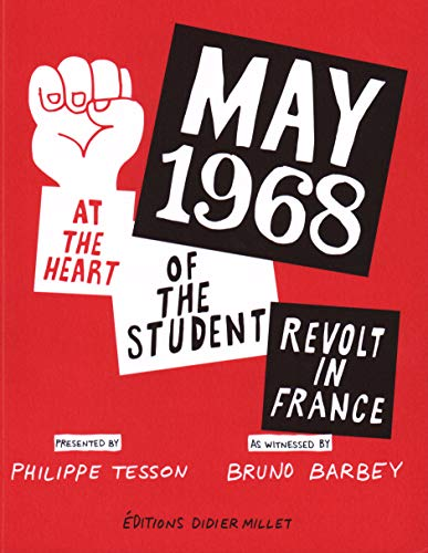May 1968: At the Heart of the Student Revolt in France