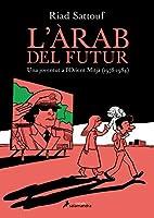 L'àrab del futur: una joventut a l'Orient Mitjà (1978-1984)