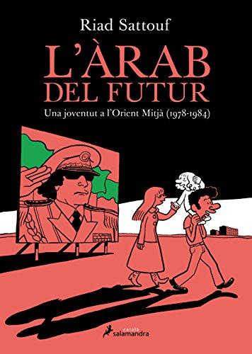 L'àrab del futur 1: Una joventut a l'Orient Mitjà (1978-1984)