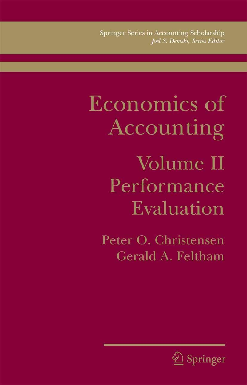 Download Ebook Economics Of Accounting: Performance Evaluation (Springer Series In Accounting Scholarship Book 2) (English Edition)