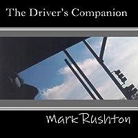 The Driver's Companion by Mark Rushton (2004-05-03)