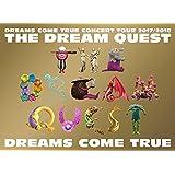 DREAMS COME TRUE CONCERT TOUR 2017/2018 -THE DREAM QUEST-[Blu-ray]