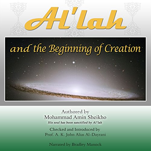 Al'lah and the Beginning of Creation audiobook cover art