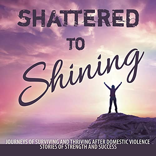 Shattered to Shining cover art