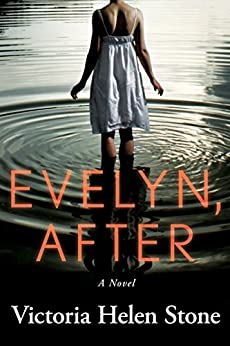 Evelyn, After: A Novel by [Victoria Helen Stone]