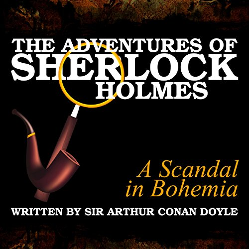 The Adventures of Sherlock Holmes: A Scandal in Bohemia cover art