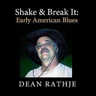 Shake & Break It: Early American Blues【CD】 [並行輸入品]