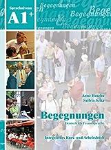 Begegnungen Deutsch als Fremdsprache A1+: Integriertes Kurs- und Arbeitsbuch: Kurs- und Arbeitsbuch A1+ mit 2 CDs