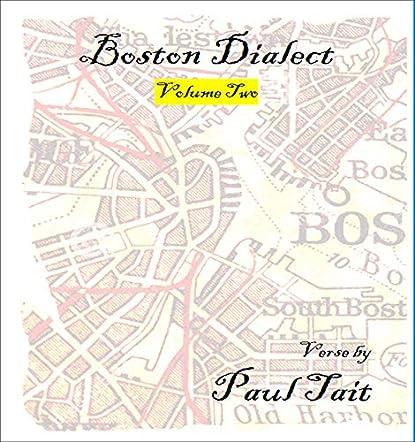 Boston Dialect, Volume Two