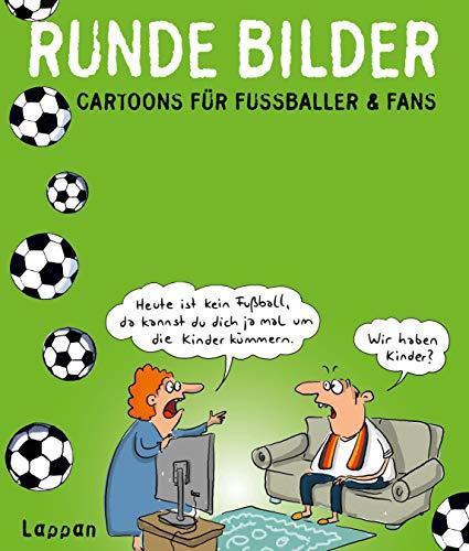 Runde Bilder: Cartoons für Fußballer & Fans (Fiese Bilder)