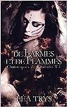 Chroniques de Crimson, tome 1 : De larmes et de flammes par Trys